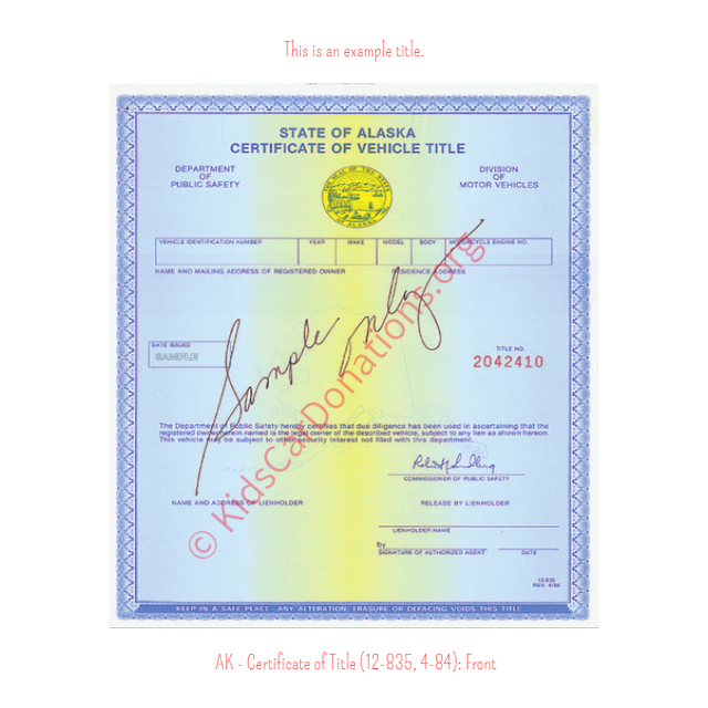 Alaska Certificate of Title (12-835, 4-84): Front | Kids Car Donations