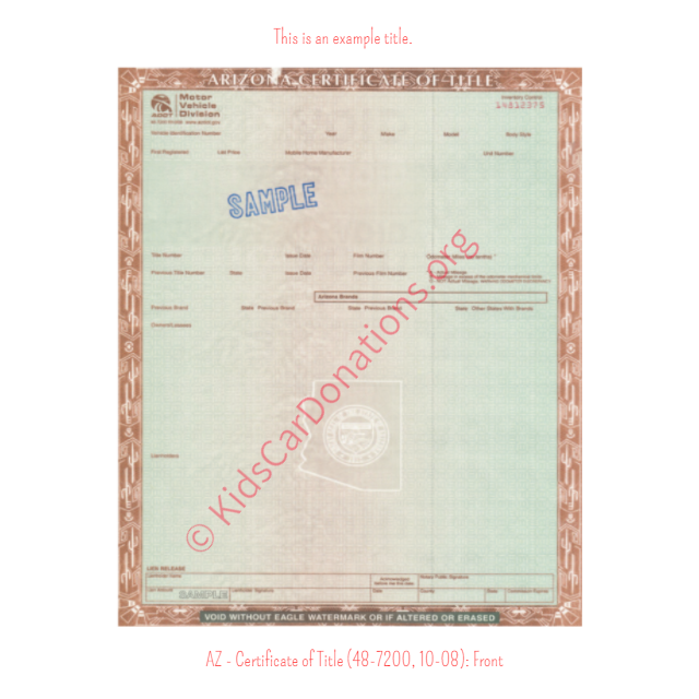 Arizona Certificate of Title (48-7200, 10-08) Front | Kids Car Donations
