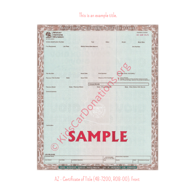 Arizona Certificate of Title (48-7200, R08-00) Front | Kids Car Donations