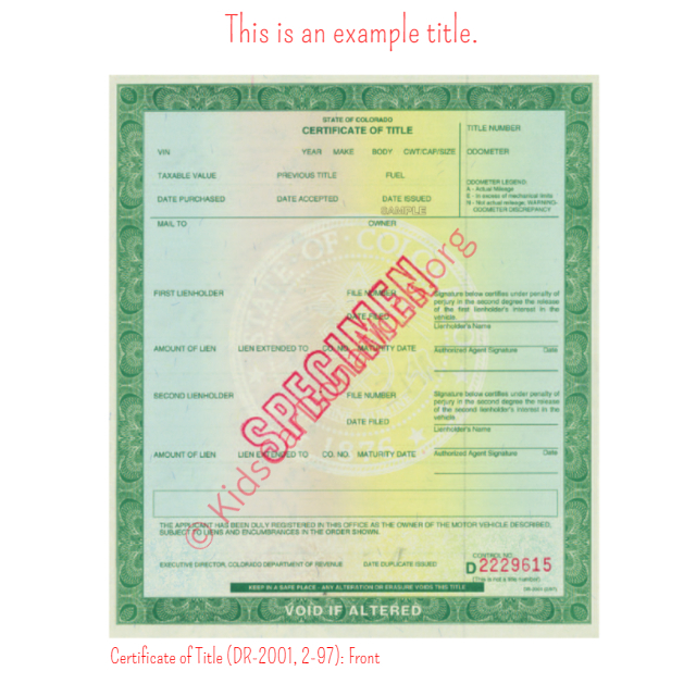 This is an Example of Colorado Certificate of Title (DR-2001, 2-97) Front View | Kids Car Donations