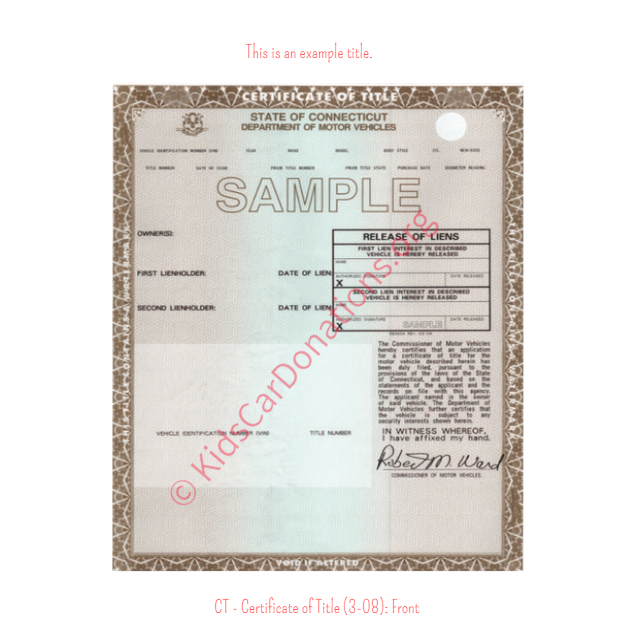 This is an Example of Connecticut Certificate of Title (3-08) Front View | Kids Car Donations