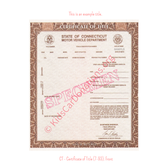 This is an Example of Connecticut Certificate of Title (7-93) Front View | Kids Car Donations