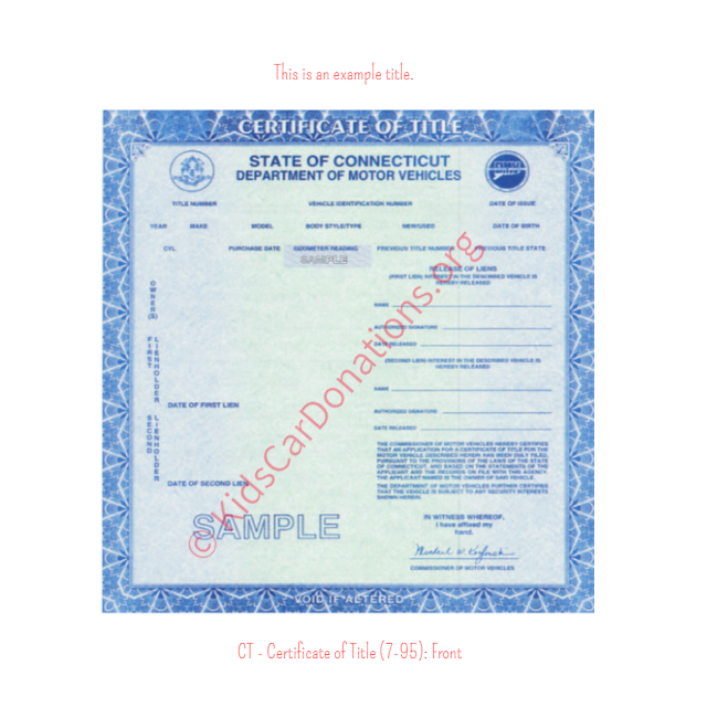 This is an Example of Connecticut Certificate of Title (7-95) Front View | Kids Car Donations