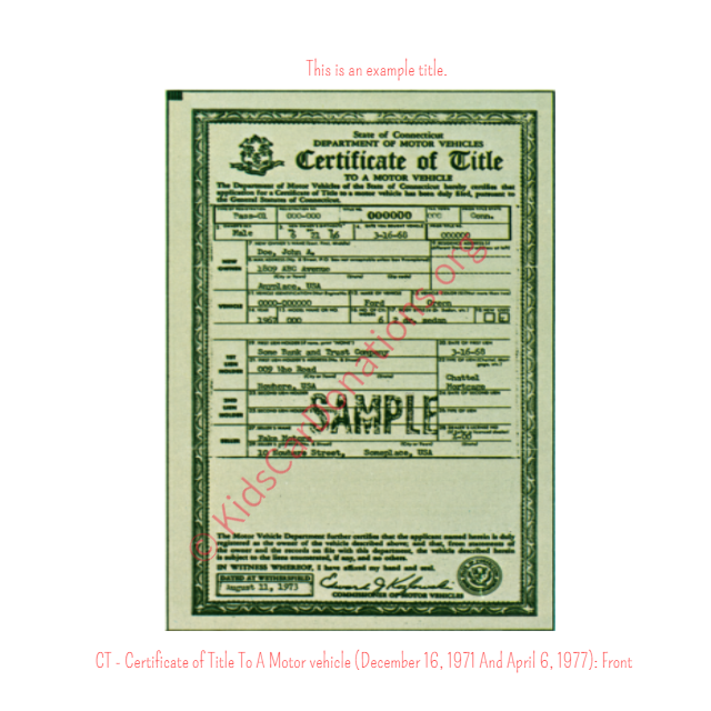 This is an Example of Certificate of Title To A Motor vehicle (December 16, 1971 And April 6, 1977) Front View | Kids Car Donations