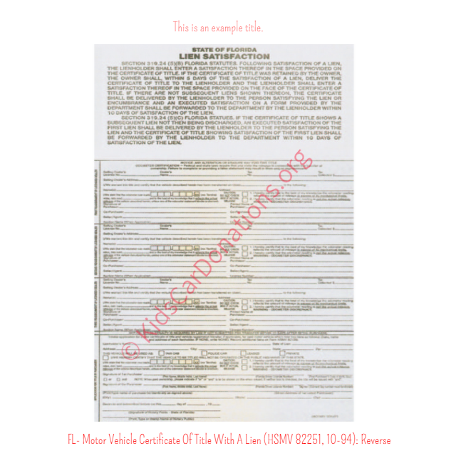 This is an Example of Florida Motor Vehicle Certificate Of Title With A Lien (HSMV 82250, 10-94) Reverse View | Kids Car Donations