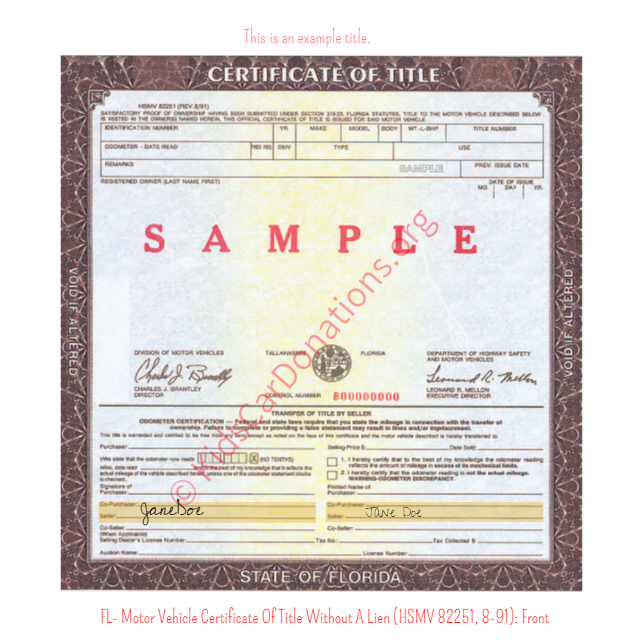 This is an Example of Florida Motor Vehicle Certificate Of Title Without A Lien (HSMV 82251, 8-91) Front View | Kids Car Donations