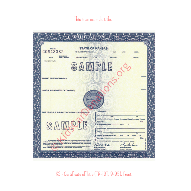 This is an Example of Kansas Certificate of Title (TR-19T, 9-95) Front View | Kids Car Donations