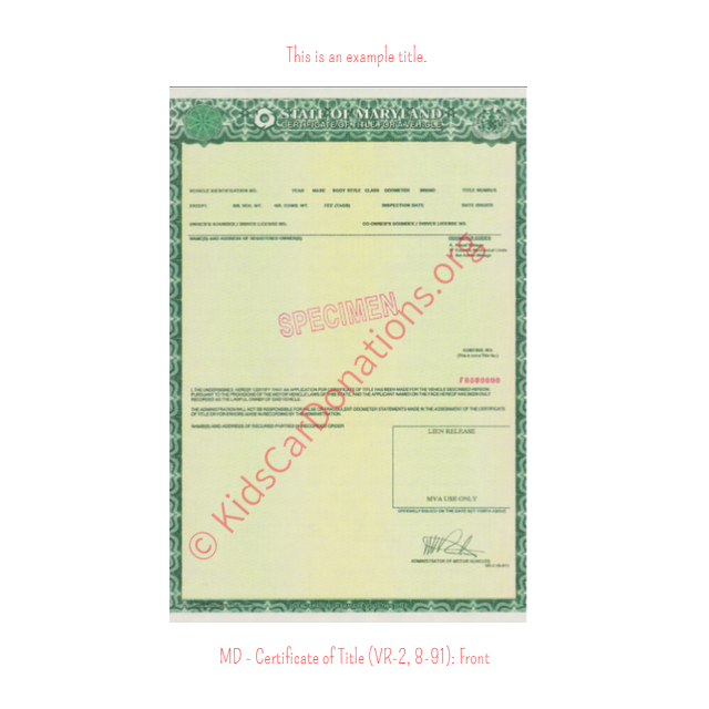 This is an Example of Maryland Certificate of Title (VR-2, 8-91) Front View | Kids Car Donations