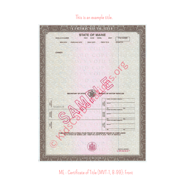 This is an Example of Maine Certificate of Title (MVT-1, 8-99) Front View | Kids Car Donations