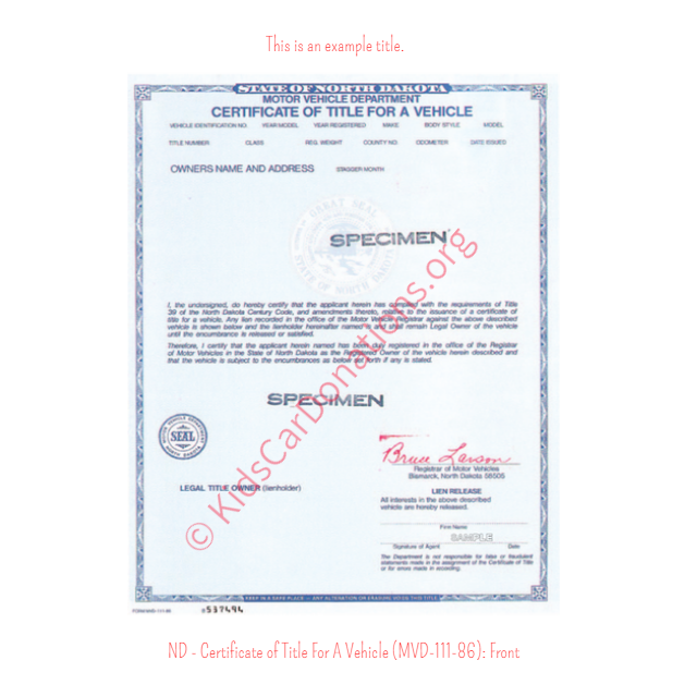 This is an Example of North Dakota Certificate of Title For A Vehicle (MVD-111-86) Front View | Kids Car Donations