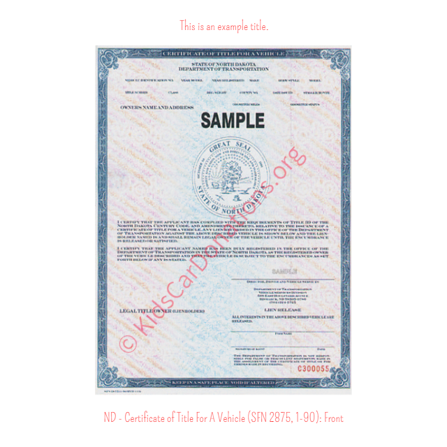 This is an Example of North Dakota Certificate of Title For A Vehicle (SFN 2875, 1-90) Front View | Kids Car Donations