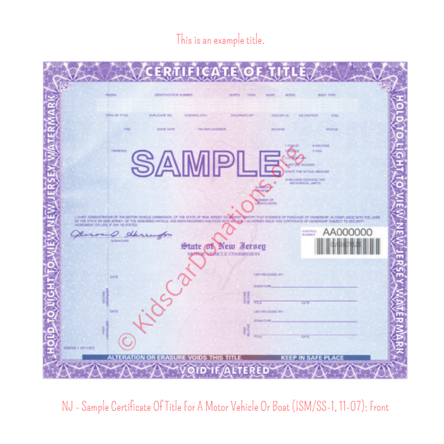 This is an Example of New Jersey Certificate Of Title For A Motor Vehicle Or Boat (ISM-SS-1, 11-07) Front View | Kids Car Donations