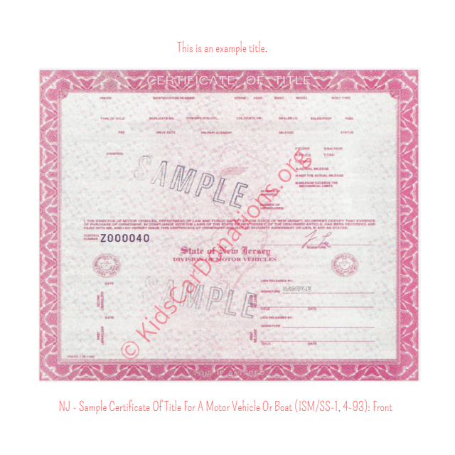 This is an Example of New Jersey Certificate Of Title For A Motor Vehicle Or Boat (ISM-SS-1, 4-93) Front View | Kids Car Donations