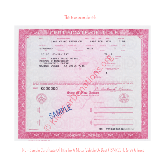 This is an Example of New Jersey Certificate Of Title For A Motor Vehicle Or Boat (ISM-SS-1, 5-97) Front View | Kids Car Donations