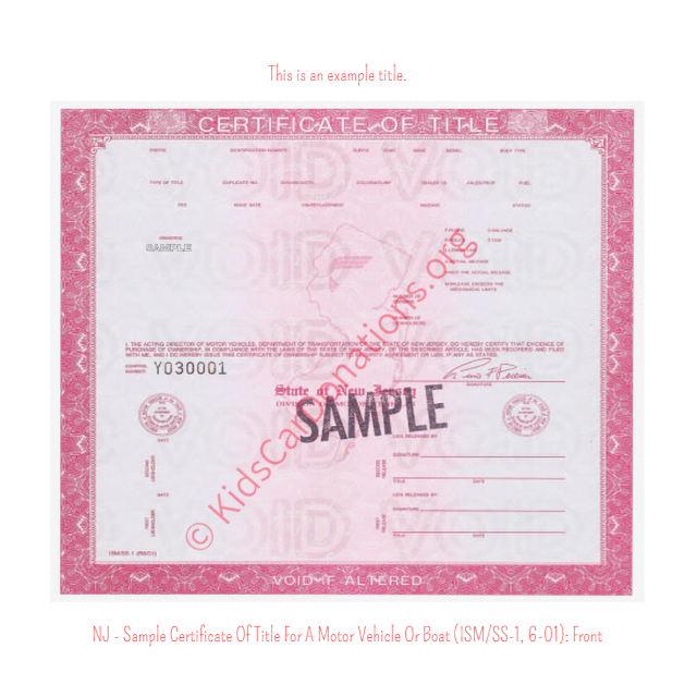 This is an Example of New Jersey Certificate Of Title For A Motor Vehicle Or Boat (ISM-SS-1, 6-01) Front View | Kids Car Donations