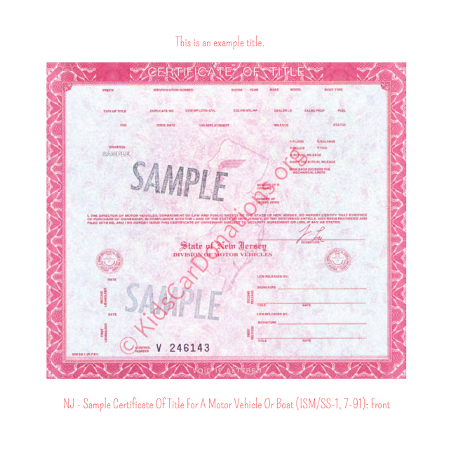 This is an Example of New Jersey Certificate Of Title For A Motor Vehicle Or Boat (ISM-SS-1, 7-91) Front View | Kids Car Donations