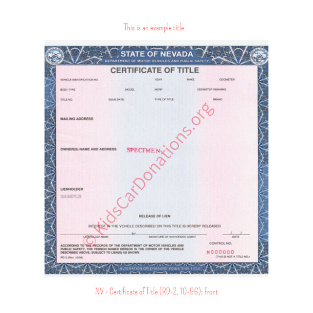 This is an Example of Nevada Certificate of Title (RD-2, 10-96) Front View | Kids Car Donations