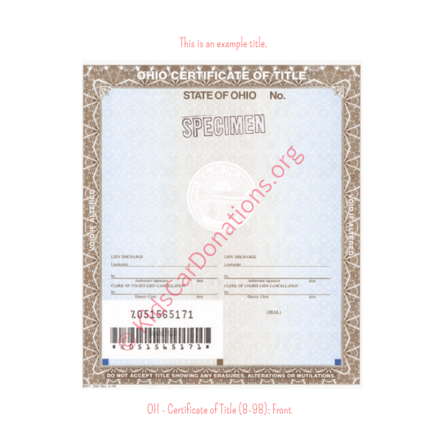 This is an Example of Ohio Certificate of Title (8-98) Front View | Kids Car Donations