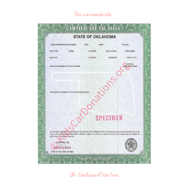 This is an Example of Oklahoma Certificate of Title (Copy 2) Front View | Kids Car Donations