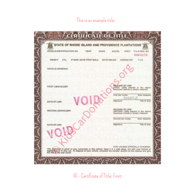This is an Example of Rhode Island Certificate of Title (Copy 3) Front View | Kids Car Donations