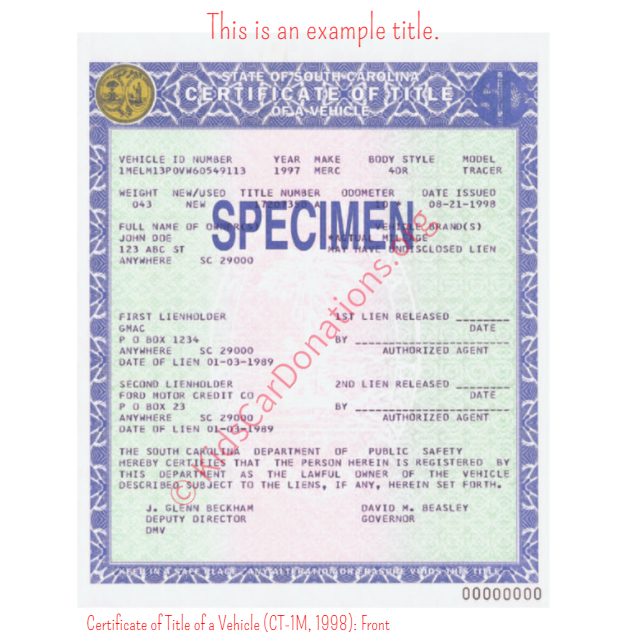 This is an Example of South Carolina Certificate of Title of a Vehicle (CT-1M, 1998) Front View | Kids Car Donations