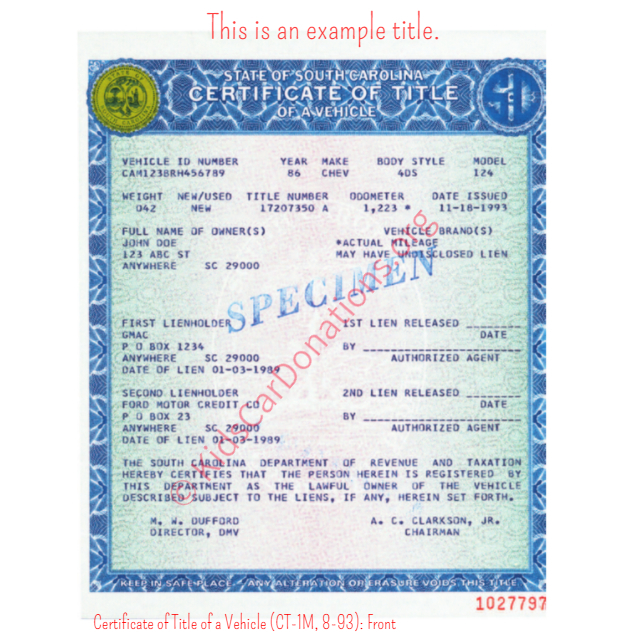 This is an Example of South Carolina Certificate of Title of a Vehicle (CT-1M, 8-93) Front View | Kids Car Donations