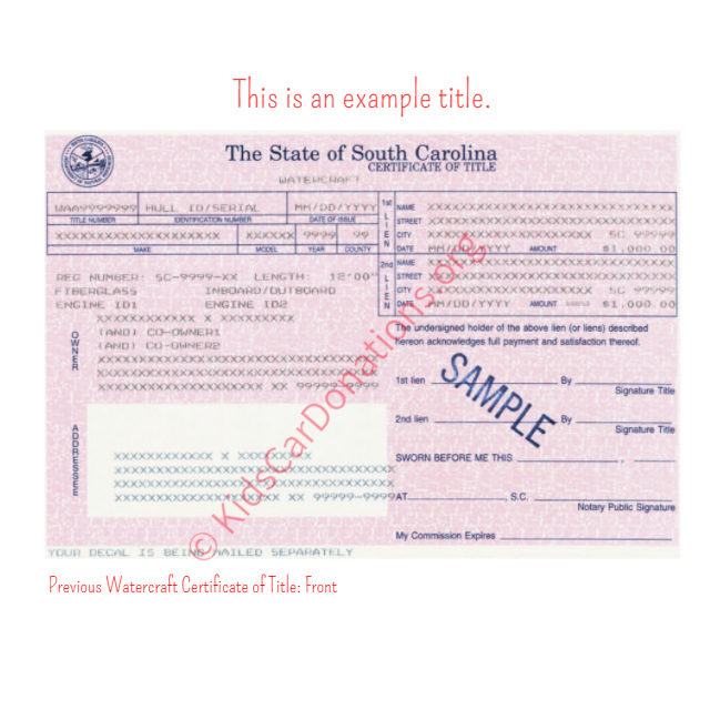 This is an Example of South Carolina Previous Watercraft Certificate of Title Front View | Kids Car Donations