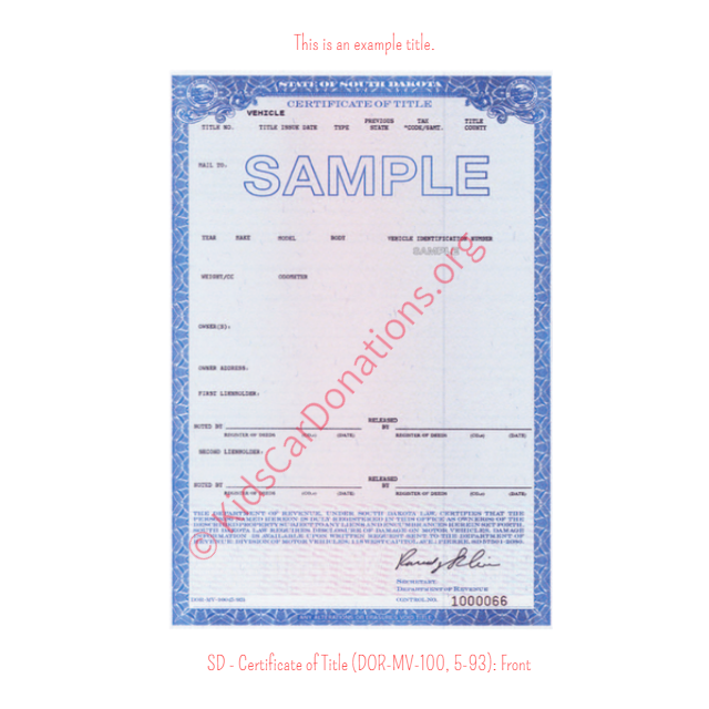 This is an Example of South Dakota Certificate of Title (DOR-MV-100, 5-93) Front View | Kids Car Donations
