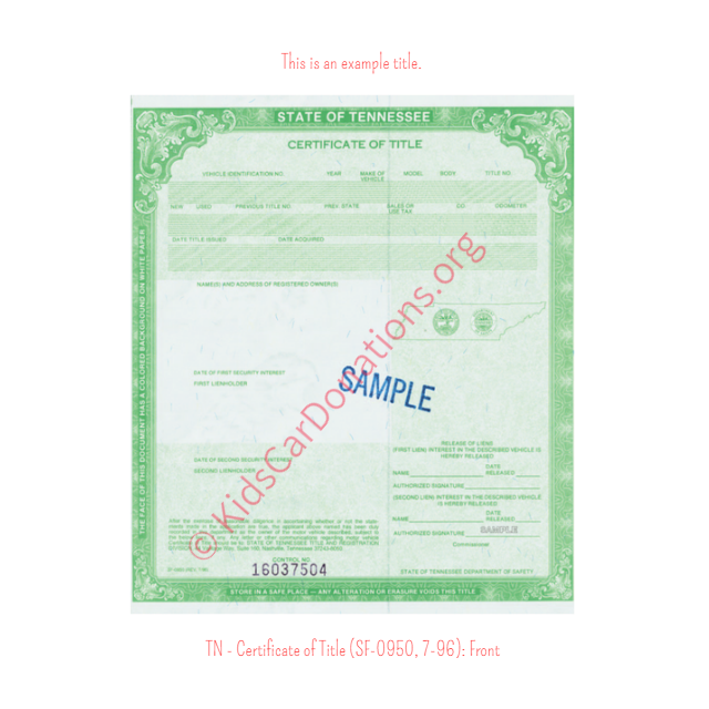 This is an Example of Tennessee Certificate of Title (SF-0950, 7-96) Front View | Kids Car Donations