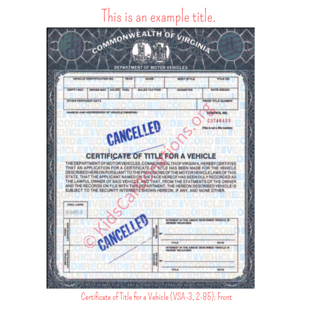 This is an Example of Virginia Certificate of Title for a Vehicle (VSA-3, 2-85) Front View | Kids Car Donations