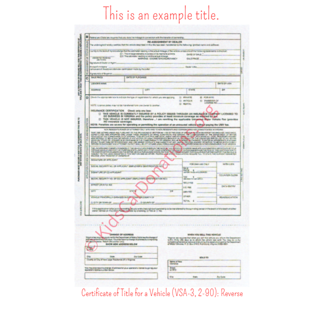 This is an Example of Virginia Certificate of Title for a Vehicle (VSA-3, 2-90) Reverse View | Kids Car Donations