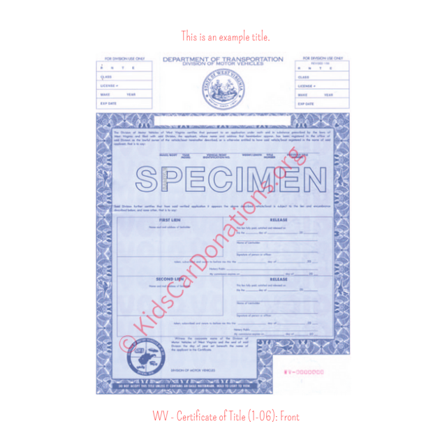 This is an Example of West Virginia Certificate of Title (1-06) Front View | Kids Car Donations