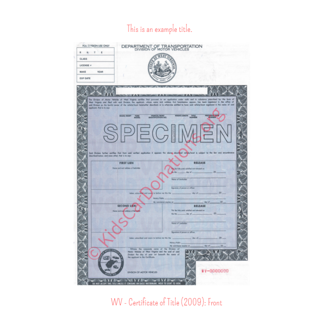 This is an Example of West Virginia Certificate of Title (2009) Front View | Kids Car Donations