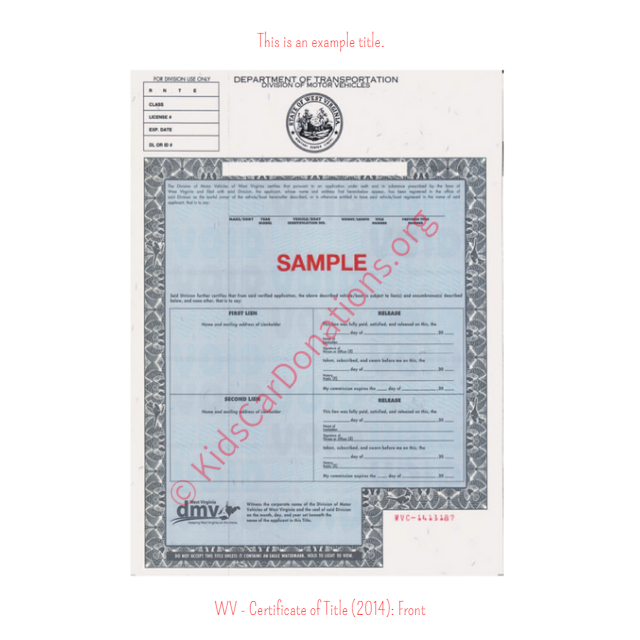 This is an Example of West Virginia Certificate of Title (2014) Front View | Kids Car Donations