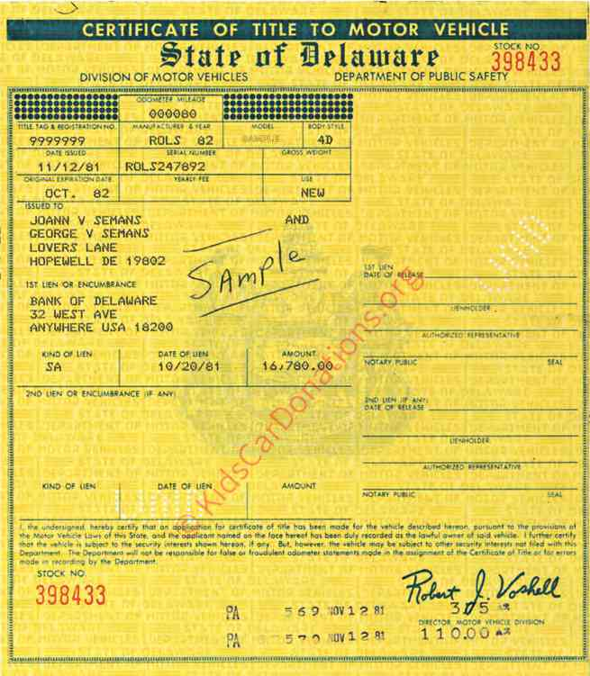 This is an Example of Delaware Certificate of Title, No Longer Issued, Valid Until Further Notice | Kids Car Donations
