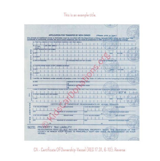 California Certificate Of Ownership-Vessel (REG 17.31, 6-10) Reverse | Kids Car Donations