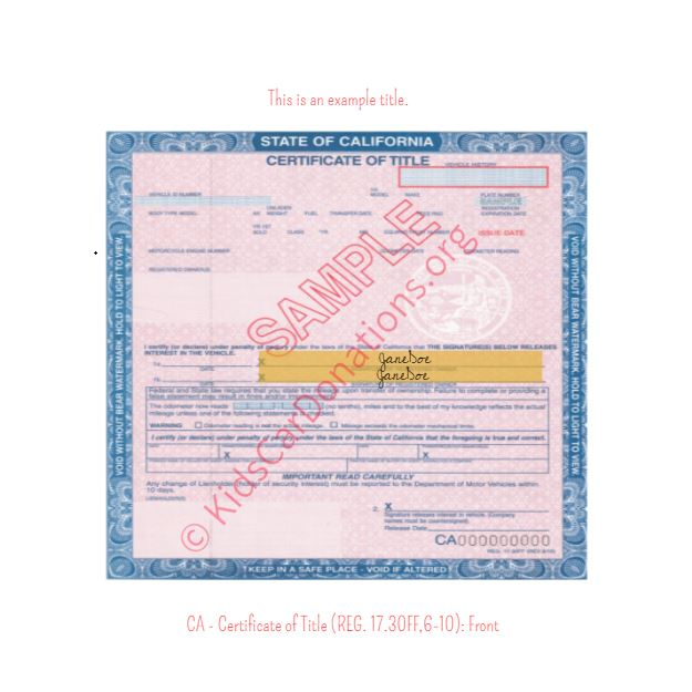 California Certificate of Title (REG 17.30FF, 6-10) Front | Kids Car Donations