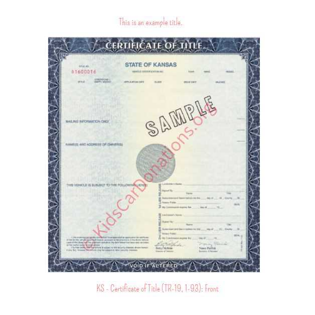 This is an Example of Kansas Certificate of Title (TR-19, 1-93) Front View | Kids Car Donations